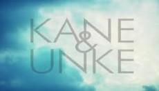 KANE & UNKE